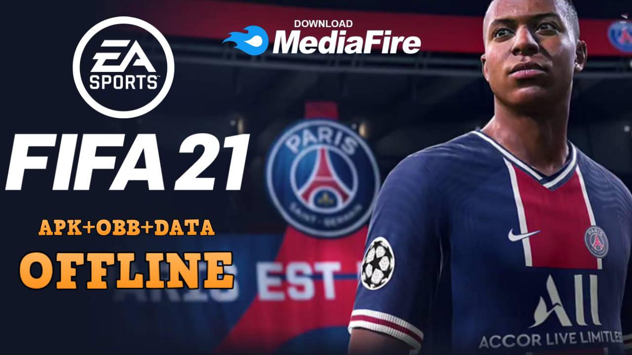 FIFA 21 Mod Android Offline 900MB Download