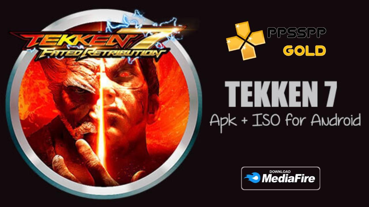 Tekken 7 Android iSO PPSSPP Download