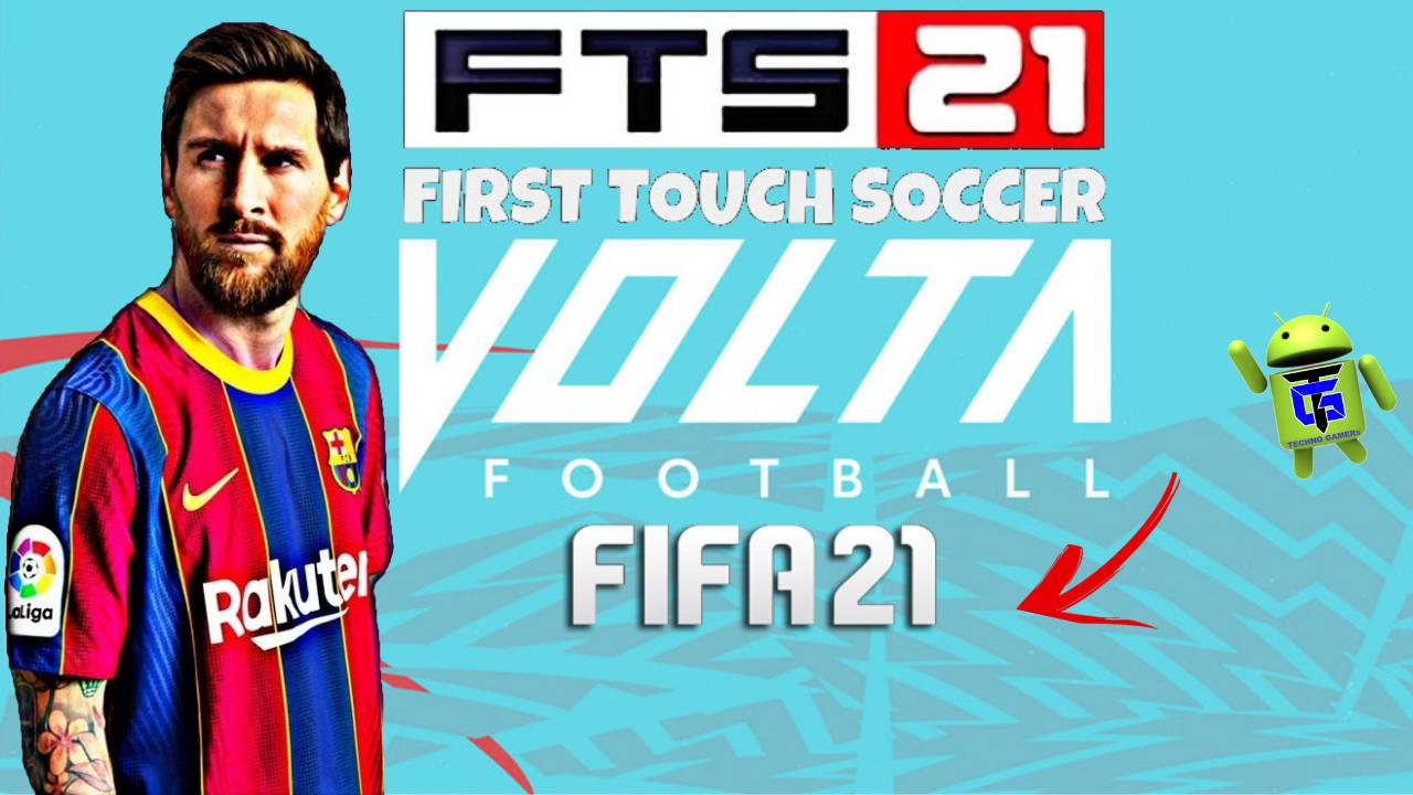 FTS 2021 Mod Fifa 21 Volta Android Download