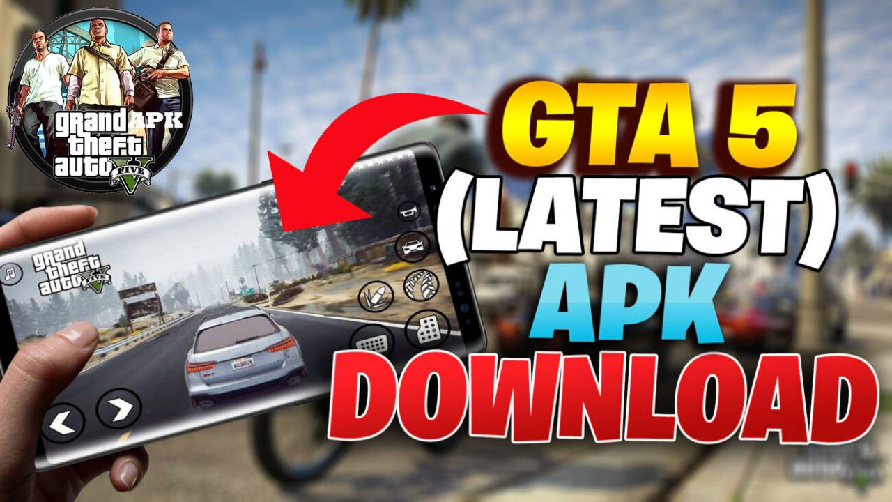 GTA 5 APK Latest Game Download