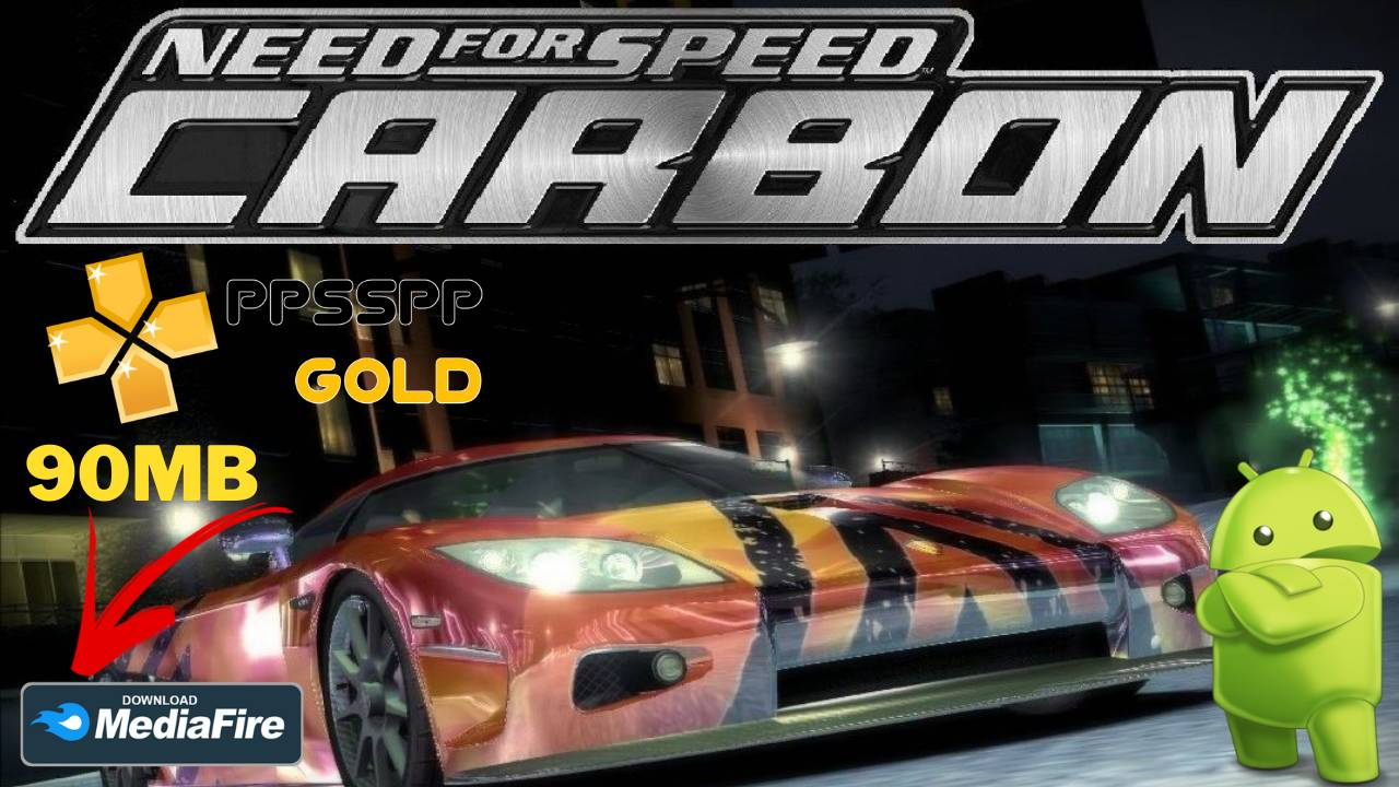 NFS Need For Speed Carbon Android PPSSPP Download