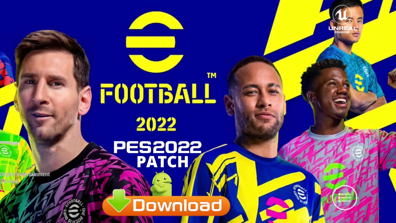 eFootball 2022 APK Mod PES Patch Download
